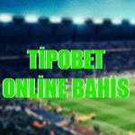 Tipobet sitesinde yer alan online ve canlı bahis imkanlarını sizler için inceledik.